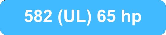 ۵۸۲ UL 65 HP